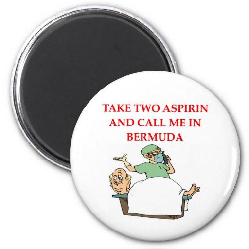 funny_doctor_joke_fridge_magnets-r963fd617586342c986791ac718be8d1a_x7js9_8byvr_512